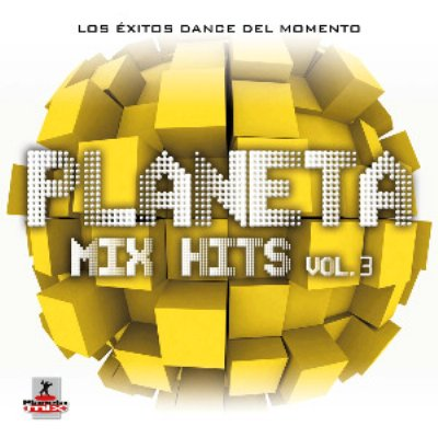 VA - Planeta Mix Hits vol.3 (2010)