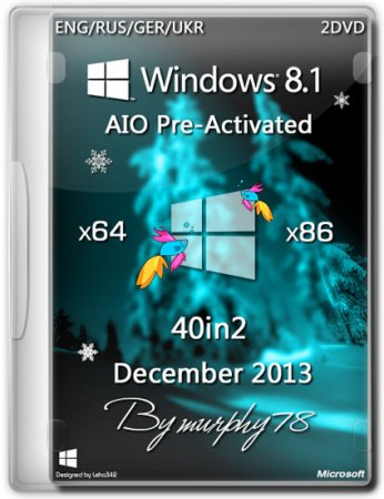 Windows 8.1 x86/x64 AIO 40in2 Pre-Activated DaRT 8.1 2013