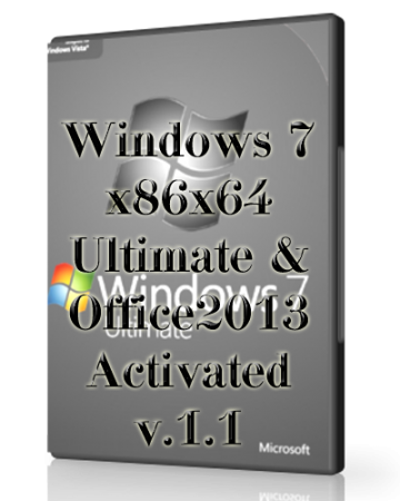 Windows 7 Ultimate & Office2013 Activated v.1.1 (x86-x64) (2014) [Rus]