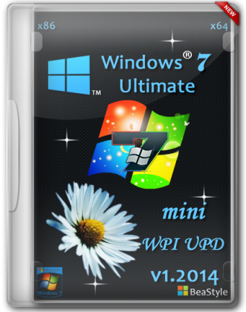 Windows 7 Ultimate & mini WPI UPD by BeaStyle (x86-x64) (2014) [Rus]