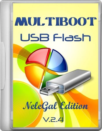 Multiboot USB Flash NeleGal Edition v2.4 (2014)
