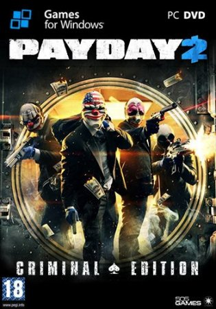 PayDay 2 - Career Criminal Edition [v 1.12.7] (2013) PC | RePack