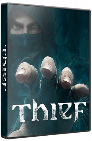Thief: Master Thief Edition [Update 8] (2014) PC | RePack