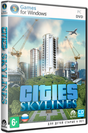 Cities: Skylines - Deluxe Edition [v 1.0.6b] (2015) PC | RePack