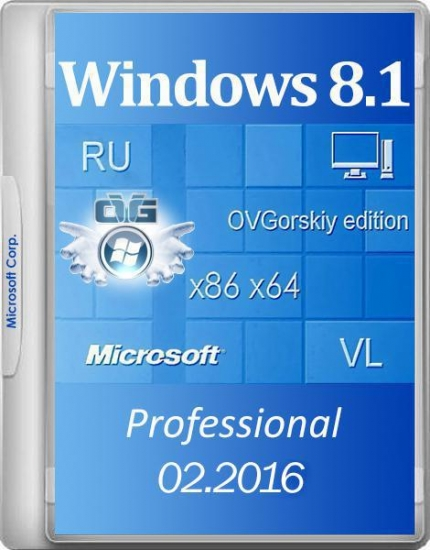 Windows 8.1 Professional VL with Update 3 by OVGorskiy 02.2016 (x86/x64/RUS)