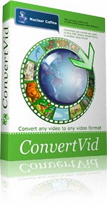 Nuclear Coffee ConvertVid 2.0.0.39 (x64)