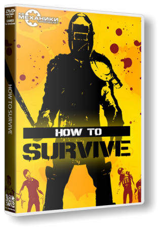 How To Survive: Storm Warning Edition (2013) PC | RePack