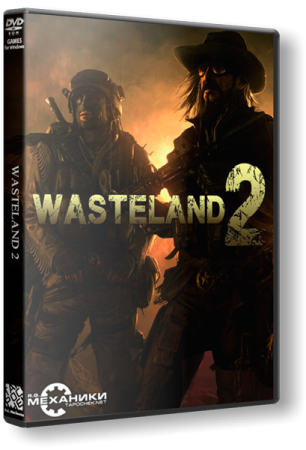 Wasteland 2: Ranger Edition [Update 5] (2014) PC | RePack