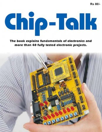 Chip-Talk. Electronics Experimenters Project-book