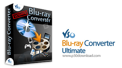 VSO Blu-ray Converter Ultimate 3.6.0.21 Final / 3.6.0.22 Beta