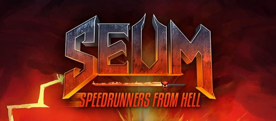 SEUM Speedrunners from Hell
